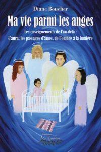 ma vie parmi les anges, Diane Boucher