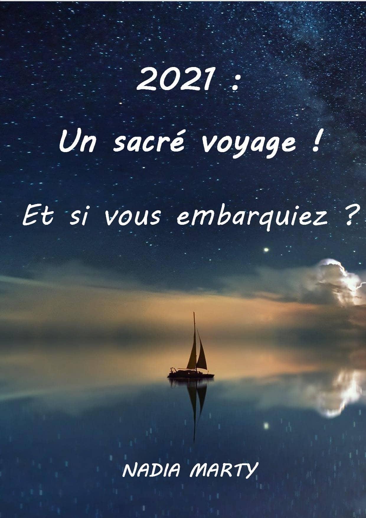 2021 : un sacré voyage